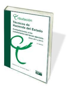 TÉCNICOS DE HACIENDA DEL ESTADO. CONTESTACIONES A LOS CUESTIONARIOS DEL TERCER E. CONTESTACIONE
