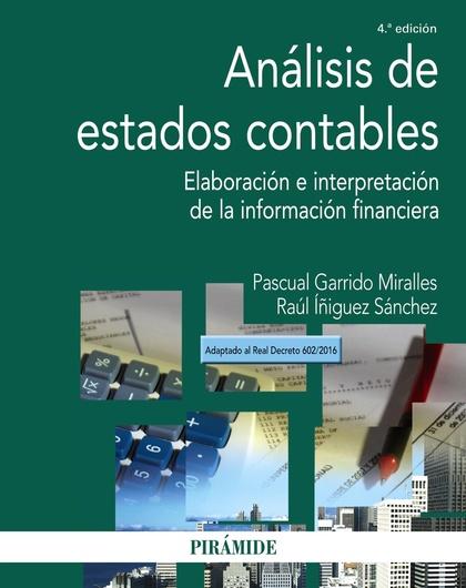 ANÁLISIS DE ESTADOS CONTABLES. ELABORACIÓN E INTERPRETACIÓN DE LA INFORMACIÓN FINANCIERA