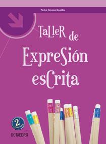 TALLER DE EXPRESIÓN ESCRITA