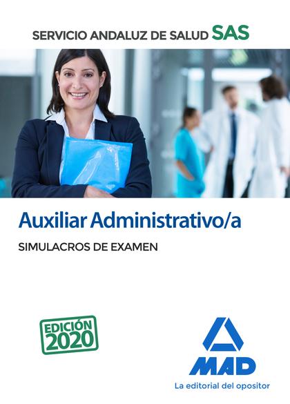 AUXILIAR ADMINISTRATIVO/A DEL SERVICIO ANDALUZ DE SALUD. SIMULACROS DE EXAMEN.