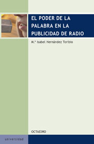 EL PODER DE LA PALABRA EN LA PUBLICIDAD DE RADIO