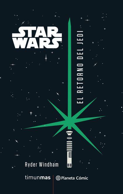 STAR WARS EL RETORNO DEL JEDI (NOVELA).