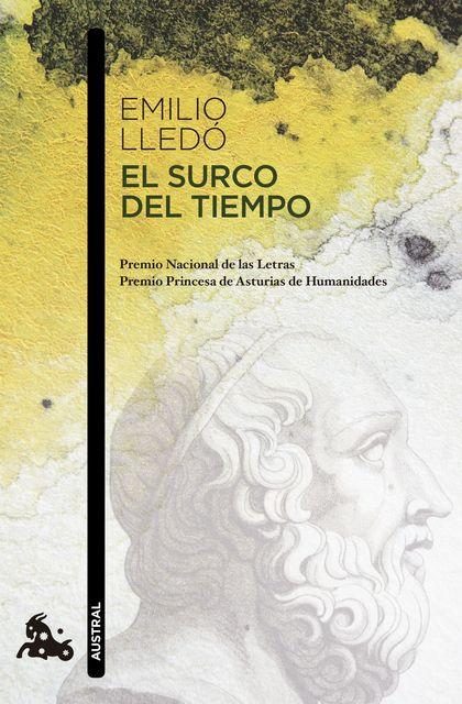 EL SURCO DEL TIEMPO. PREMIO NACIONAL DE LAS LETRAS