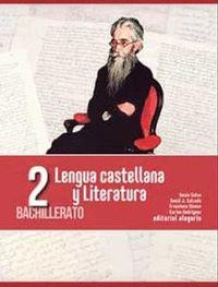 LENGUA CASTELLANA Y LITERATURA 2º BACHILLERATO.