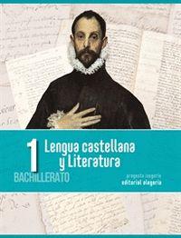LENGUA CASTELLANA Y LITERATURA 1º BACHILLERATO.