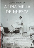 A UNA MILLA DE HUESCA