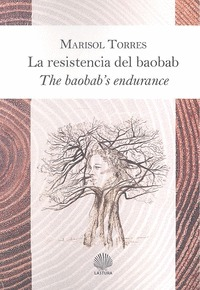 RESISTENCIA DEL BAOBAB/ THE BAOBABS ENDURANCE