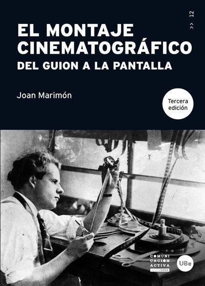EL MONTAJE CINEMATOGRÁFICO : DEL GUIÓN A LA PANTALLA