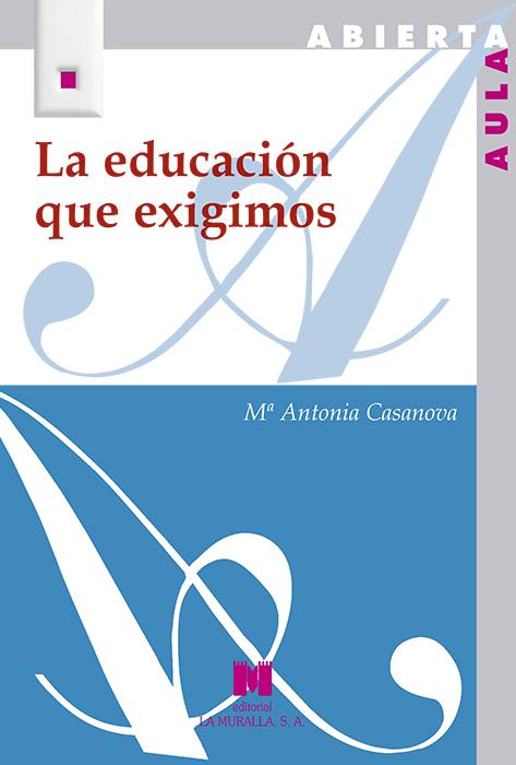 LA EDUCACIÓN QUE EXIGIMOS
