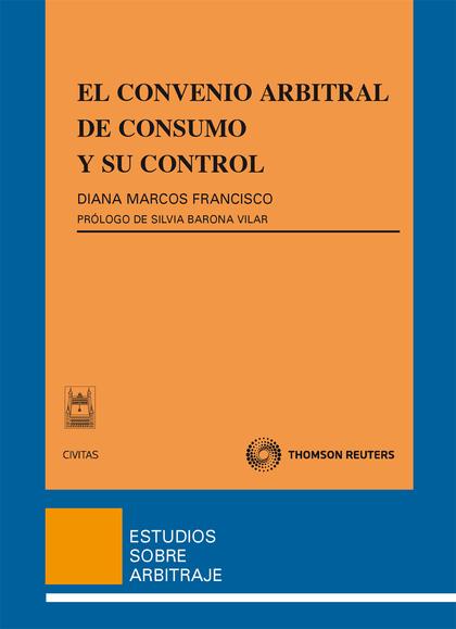 EL CONVENIO ARBITRAL DE CONSUMO Y SU CONTROL