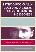 INTRODUCCIÓ A LA LECTURA D´ÉSSER I TEMPS DE MARTÍN HEIDEGGER
