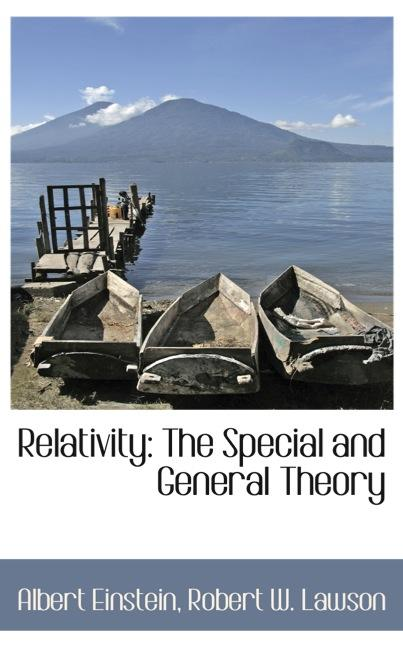 Relativity: The Special and General Theory