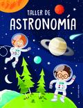 TALLER DE ASTRONOMÍA.