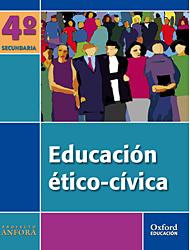PROYECTO ÁNFORA, EDUCACIÓN ÉTICO-CÍVICA, 4 ESO