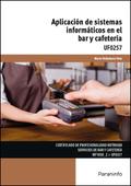 UF0257- APLICACIÓN DE SISTEMAS INFORMÁTICOS EN EL BAR Y CAFETERÍA.