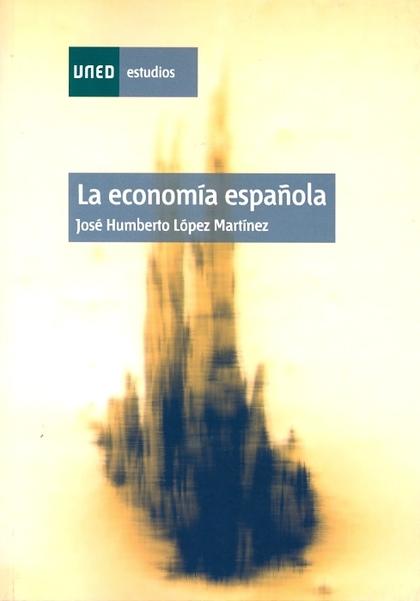 LA ECONOMÍA ESPAÑOLA.