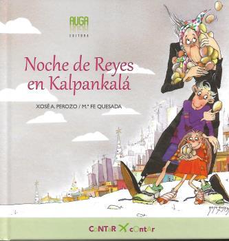 NOCHE DE REYES EN KALPANKALÁ.