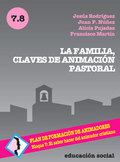 LA FAMILIA, CLAVES DE ANIMACIÓN PASTORAL