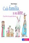 CADA FAMILIA, A SU AIRE. EL GRAN LIBRO DE LAS PEQUEÑAS DIFERENCIAS