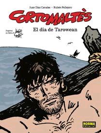 CORTO MALTES. EL DIA DE TAROWEAN. ED CATALÀ.