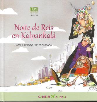 NOITE DE REIS EN KALPANKALÁ.