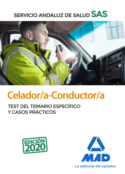 CELADOR/A-CONDUCTOR/A DEL SERVICIO ANDALUZ DE SALUD. TEST DEL TEMARIO ESPECÍFICO.