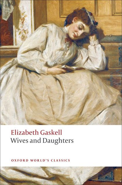 OWC - Gaskell - Wives and Daug