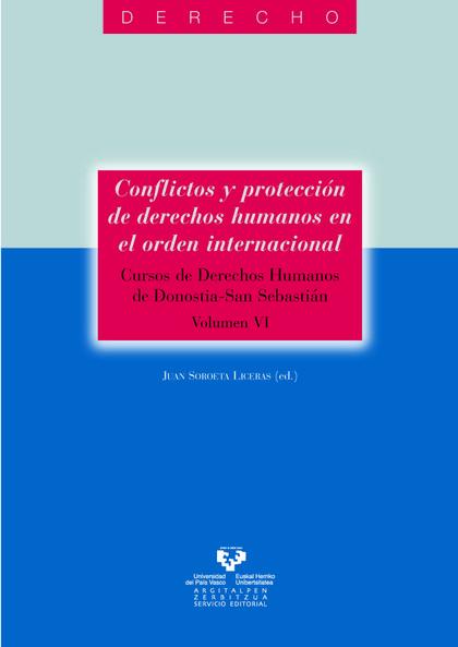 CONFLICTOS Y PROTECCIÓN DE DERECHOS HUMANOS EN EL ORDEN INTERNACIONAL