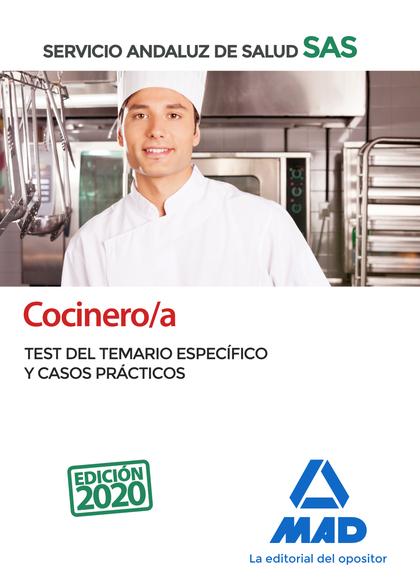 COCINERO/A DEL SERVICIO ANDALUZ DE SALUD. TEST DEL TEMARIO ESPECÍFICO Y CASOS PR.