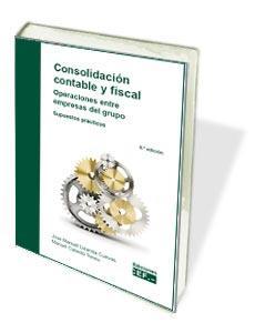 CONSOLIDACIÓN CONTABLE Y FISCAL. OPERACIONES ENTRE EMPRESAS DEL GRUPO. SUPUESTOS.