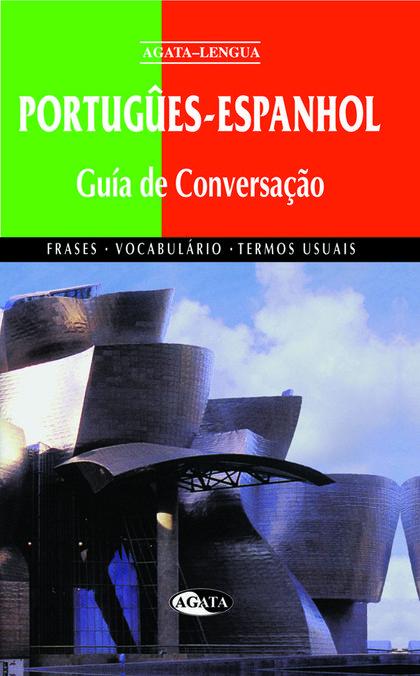 GUÍA DE CONVERSAÇAO PORTUGÛES-ESPANHOL