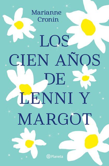 LOS CIEN AÑOS DE LENNI Y MARGOT.