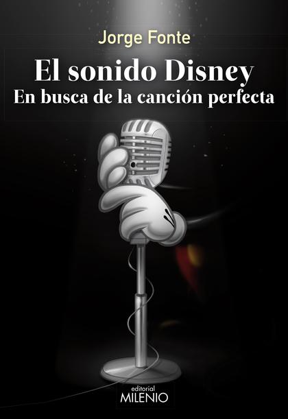 EL SONIDO DISNEY                                                                EN BUSCA DE LA