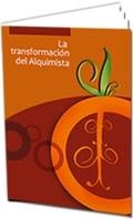 LA TRANSFORMACIÓN DEL ALQUIMISTA