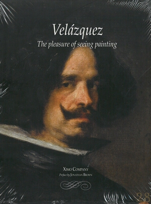 VELÁZQUEZ  ( THE PLEASURE OF SEEING PAINTING ).