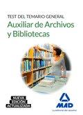 AUXILIAR DE ARCHIVOS Y BIBLIOTECAS. TEST DEL TEMARIO GENERAL.