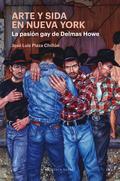 ARTE Y SIDA EN NUEVA YORK. LA PASIÓN GAY DE DELMAS HOWE