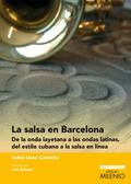 LA SALSA EN BARCELONA                                                           DE LA ONDA LAYE