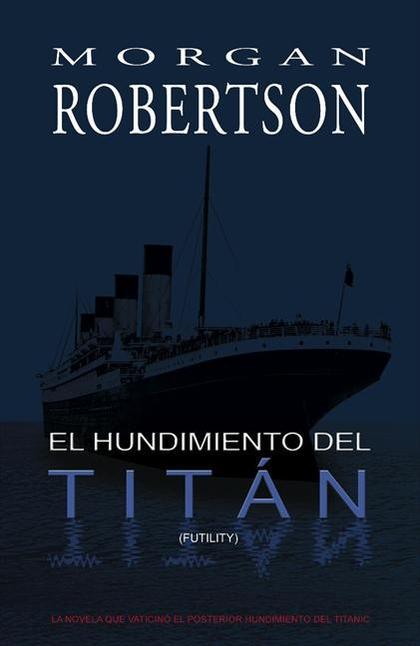 EL HUNDIMIENTO DEL TITÁN (FUTILITY)