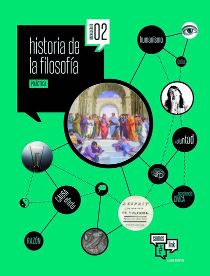 HISTORIA DE LA FILOSOFÍA 2º BACHILLERATO (LOMCE). PROYECTO SOMOSLINK