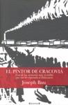 EL PINTOR DE CRACOVIA : UNA DE LAS MEMORIAS MÁS INCREÍBLES QUE NOS HA DEPARADO EL HOLOCAUSTO