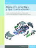 ELEMENTOS AMOVIBLES Y FIJOS NO ESTRUCTURALES 3.ª ED. 2016.