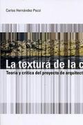 LA TEXTURA CORTEZA : TEORÍA Y CRÍTICA DEL PROYECTO DE ARQUITECTURA