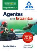 AGENTES DE LA ERTZAINTZA ESCALA BÁSICA. TEMARIO VOLUMEN 2.