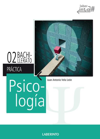 PSICOLOGÍA 2º BACH. (LOMCE) PACK TEORÍA Y PRÁCTICA.