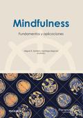 MINDFULNESS: FUNDAMENTOS Y APLICACIONES.
