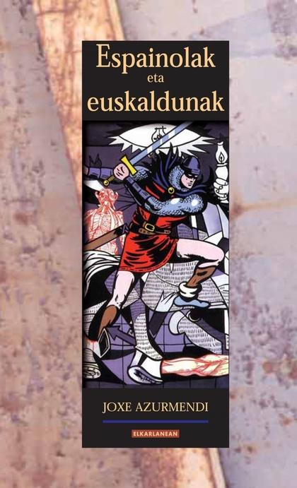 ESPAINOLAK ETA EUSKALDUNAK