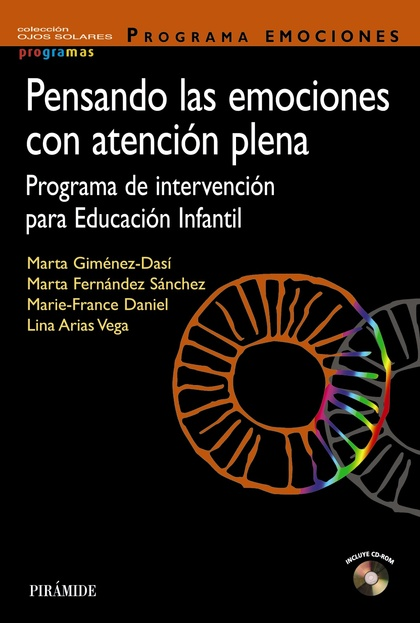 PENSANDO LAS EMOCIONES CON ATENCIÓN PLENA. PROGRAMA DE INTERVENCIÓN PARA EDUCACIÓN INFANTIL