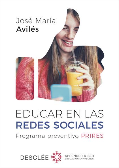 EDUCAR EN LAS REDES SOCIALES. PROGRAMA PREVENTIVO PRIRES.