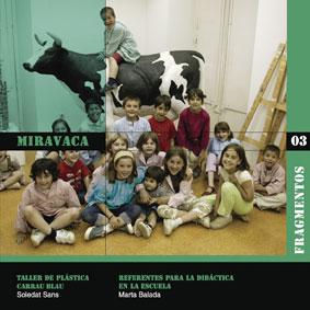 MIRAVACA